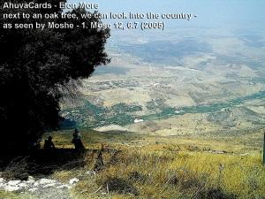 Der Name des Dorfes stammt aus einer Passage in der Thora in Bezug auf die erste Stelle, an der Abraham nach Überquerung des Jordans siedelte und einen Altar baute.