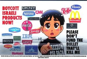 Text im Bild:  Boykottiere Israel jetzt - Bitte finanziere nicht die Kugel, die mich töten will